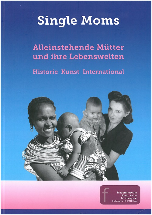 Ausstellung Single Moms1